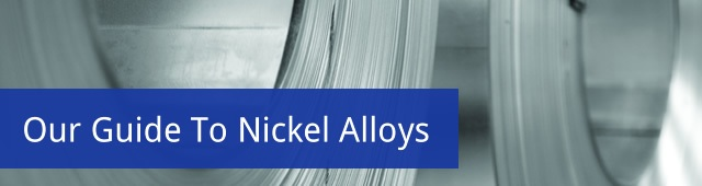 NeoNickel - Our Guide to Nickel Alloys